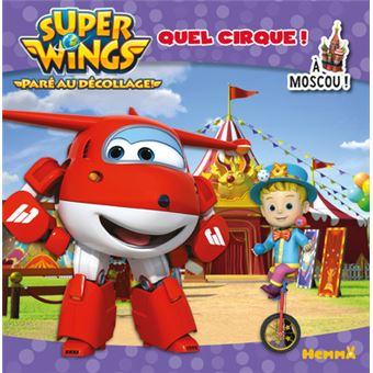 super wings super wings quel cirque a moscou am lie gohy cartonn achat livre fnac. Black Bedroom Furniture Sets. Home Design Ideas