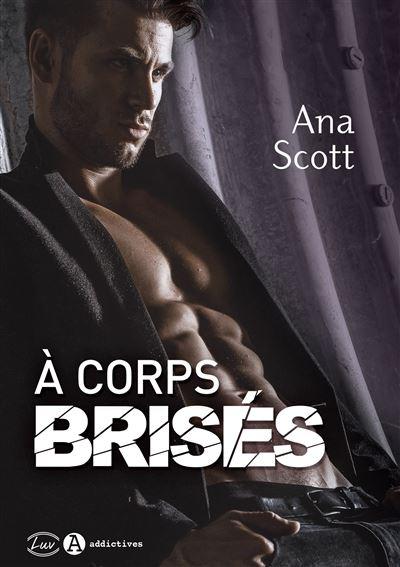 A corps brises