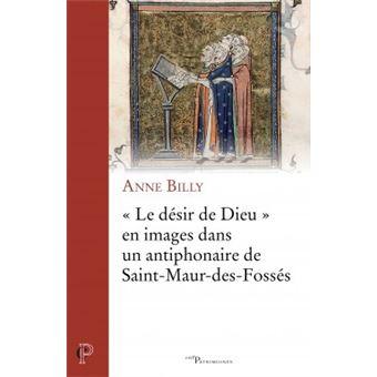 Le desir de dieu en images dans un antiphonaire de saint-mau