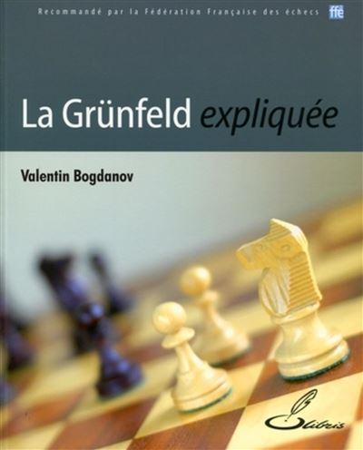 La Grünfeld expliquée