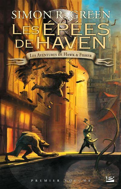 Les Aventures de Hawk & Fisher - L'Intégrale, T1: Les Épées de Haven