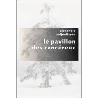 Le pavillon des cancéreux - Pavillons poche NE