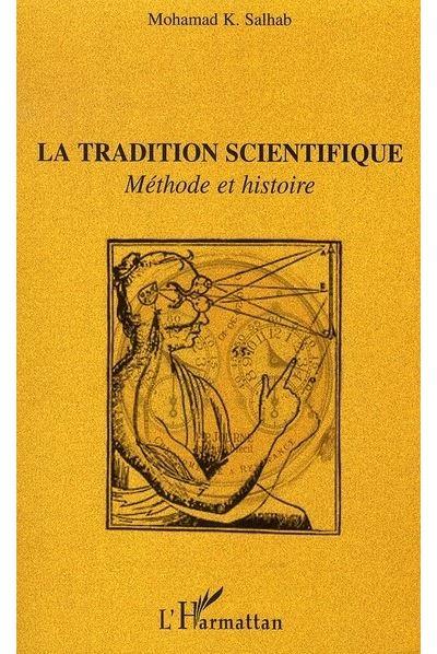 La tradition scientifique, méthode et histoire