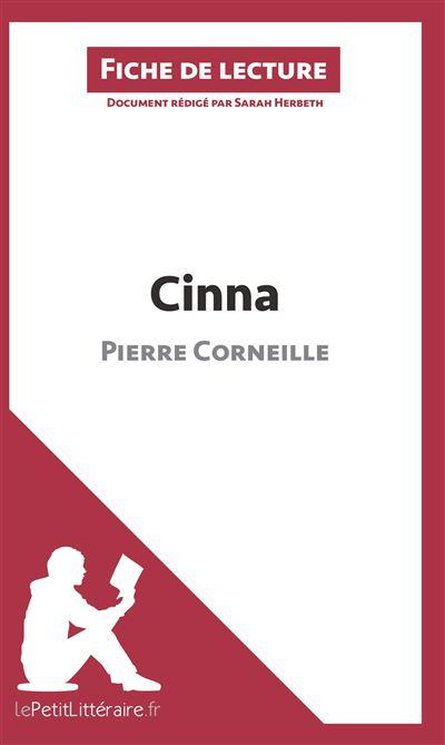 Analyse : Cinna de Pierre Corneille (analyse complète de l'œuvre et résumé)