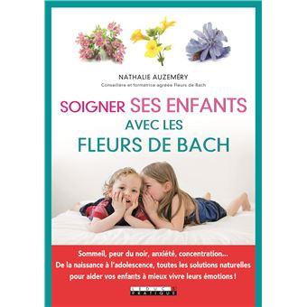 Soigner Ses Enfants Avec Les Fleurs De Bach Broche Nathalie