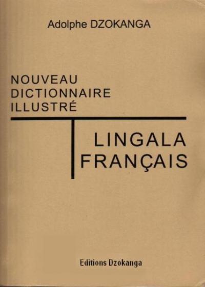 Nouveau dictionnaire illustré lingala-français / français-lingala