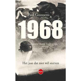 1968. Het jaar dat niet wil sterven