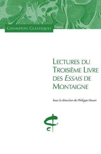 Lectures du Troisième Livre des Essais de Montaign