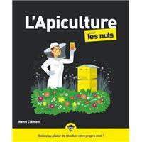L'apiculture pour les nuls