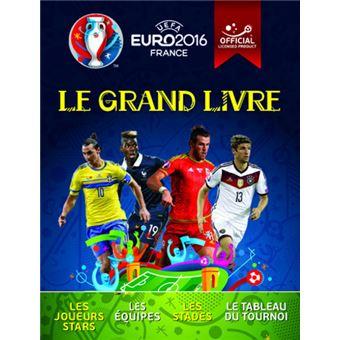 uefa euro 2016 france le grand livre le grand livre edition 2016 reli clive gifford. Black Bedroom Furniture Sets. Home Design Ideas