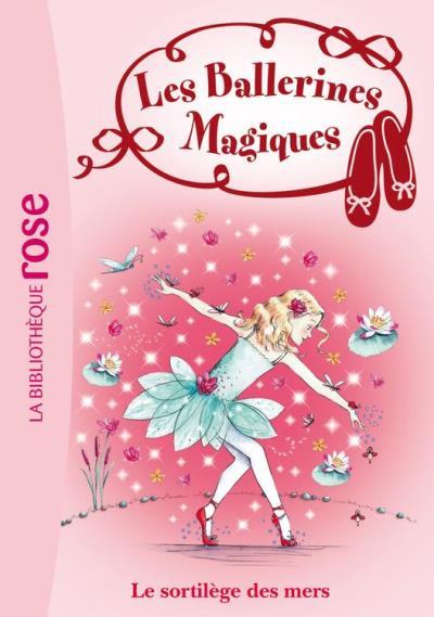 Les Ballerines Magiques 10 - Le sortilège des mers - 9782012038011 - 3,99 €