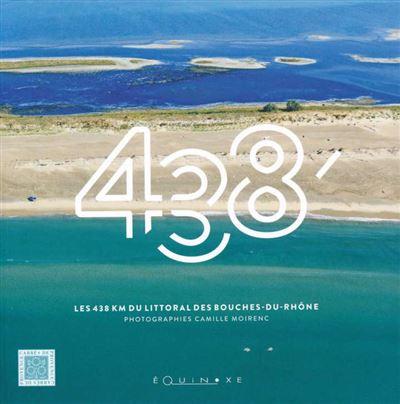 Les 438 km du littoral des Bouches-du-Rhône