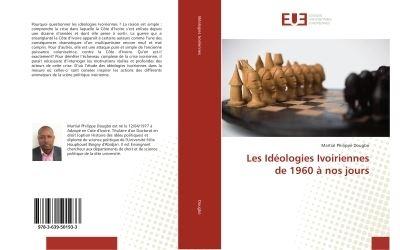 Les Ideologies Ivoiriennes de 1960 A nos jours