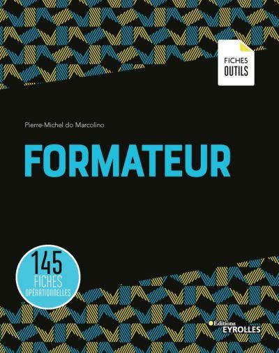 Formateur - 145 fiches opérationnelles - 9782212147919 - 26,99 €