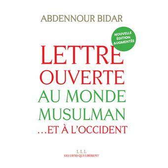 lettre ouverte au monde musulman Lettre ouverte au monde musulman   broché   Abdennour Bidar, Livre  lettre ouverte au monde musulman