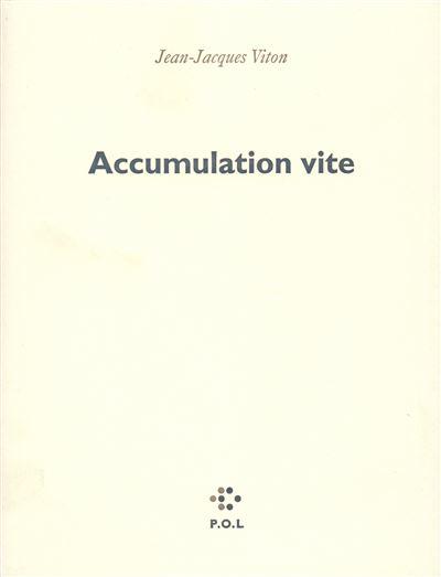 Accumulation vite