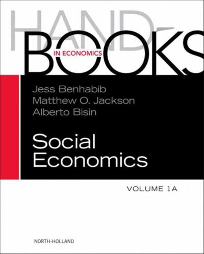 Handbook of social economics, volume 1a