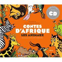 Contes d'Afrique Les animaux