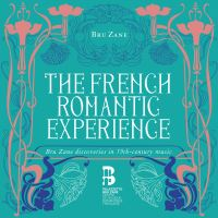 Box Set The French Romantic Expérience - 10 CDs
