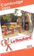 Le Routard Cambodge, Laos