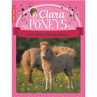 Clara et les poneysLes nouveaux poulains