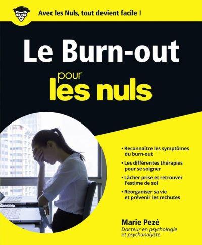 Le Burn-Out pour les Nuls grand format - 9782412028087 - 15,99 €