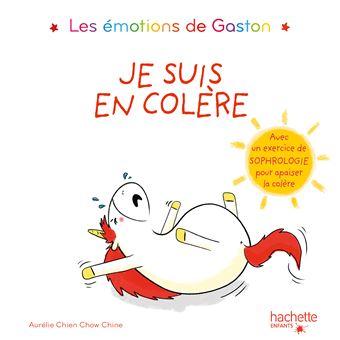 Les émotions de GastonLes émotions de Gaston - Je suis en colère