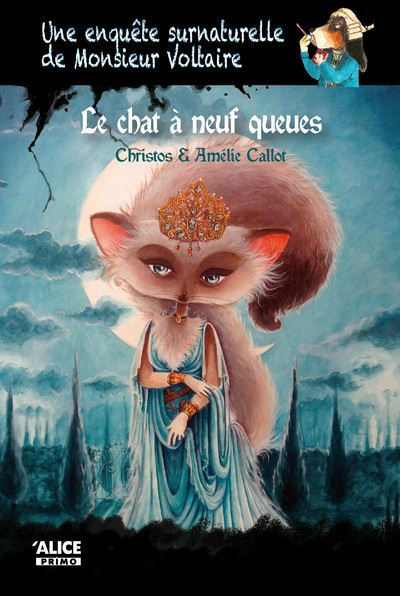 Une enquête surnaturelle de Monsieur Voltaire : le chat à neuf queues