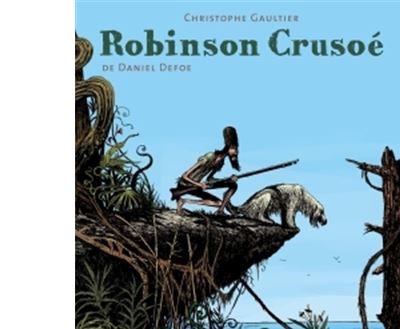 Robinson Crusoé - Intégrale T01 à
