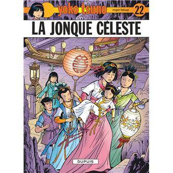 Yoko Tsuno Tome 22 Tome 22 Yoko Tsuno La Jonque Celeste Leloup Leloup Cartonne Livre Tous Les Livres A La Fnac
