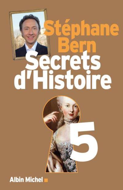 Secrets d'Histoire - Tome 5 - 9782226332097 - 16,99 €