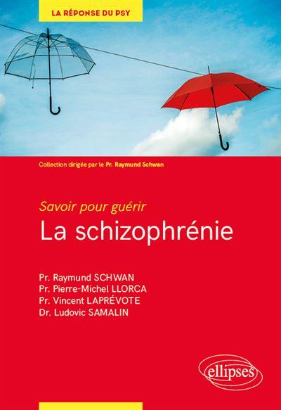 Savoir pour guérir : la schizophrénie
