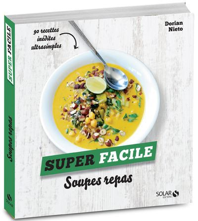 Soupes super faciles