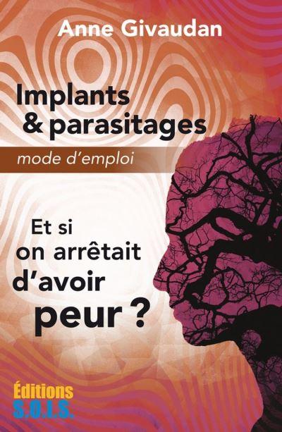 Implants & parasitages – Mode d'emploi - 9782916621753 - 12,99 €