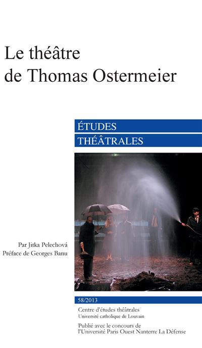 Le théâtre de Thomas Ostermeier
