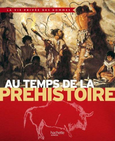 Au temps de la préhistoire - 9782013984645 - 6,49 €