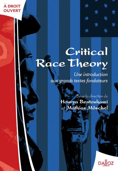Critical race theory: une introduction aux grands textes fondateurs - Nouveauté (À droit ouvert)