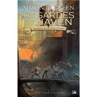 Hawk et FisherLes Aventures de Hawk & Fisher - L'Intégrale, T2: Les Gardes de Haven