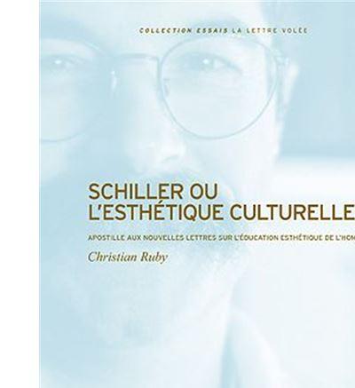 Schiller ou l'Esthétique Culturelle
