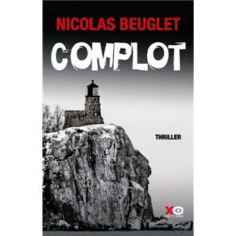 Complot - broché - Nicolas Beuglet