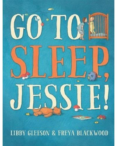 Go to sleep, Jessie !
