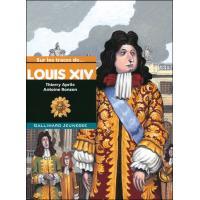 Sur les traces de Louis XIV