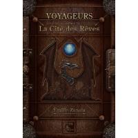 Voyageurs, La Cité des Rêves