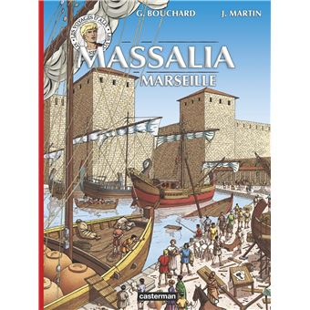 Les Voyages d'Alix : Massalia, Marseille