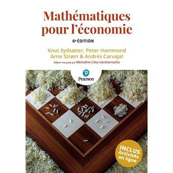 Mathématiques pour l'économie, 5e édition