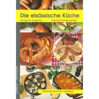 Cuisine D Alsace En Allemand Broche G Schuffnecker Achat