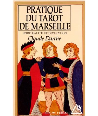 La Pratique du tarot de Marseille