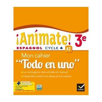 Animate Espagnol 3e Ed 2016 Cahier D Activites