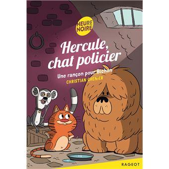 Hercule chat policierHercule, chat policier - Une rançon pour Bichon