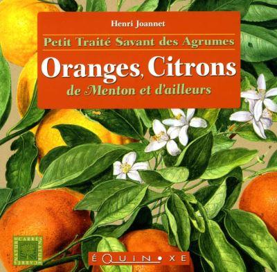 Petit traité savant des agrumes, oranges, citrons de menton et d'ailleurs